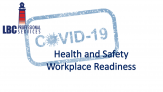 Covid-19 Workplace Readiness Health and Safety Documentation